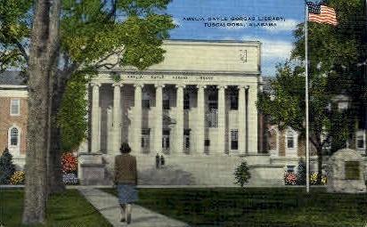 Amelia Gayle Gorgas Library - Tuscaloosa, Alabama AL Postcard