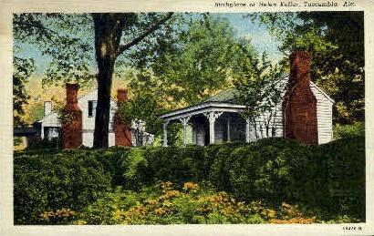 Helen Keller Birthplace - Tuscumbia, Alabama AL Postcard