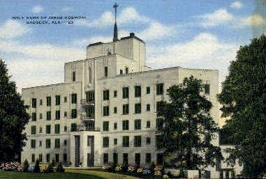 Holy Name of Jesus Hospital - Gadsden, Alabama AL Postcard