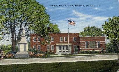 Recreation Building - Gadsden, Alabama AL Postcard
