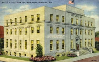 U. S. Post Office - Huntsville, Alabama AL Postcard