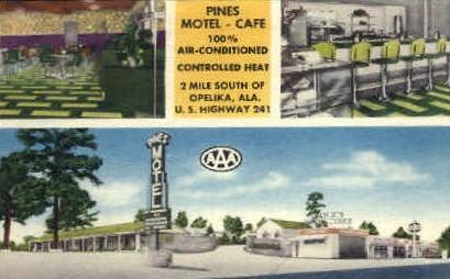 Pines Motel - Opelika, Alabama AL Postcard