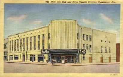City Hall and Bama Theatre - Tuscaloosa, Alabama AL Postcard