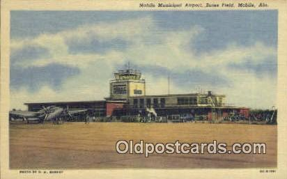 Mobile Municipal Airport, Bates Field - Alabama AL Postcard