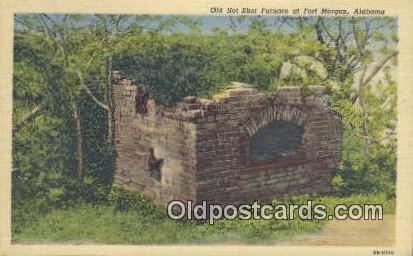 Old Hot Shot Furnace - Fort Morgan, Alabama AL Postcard