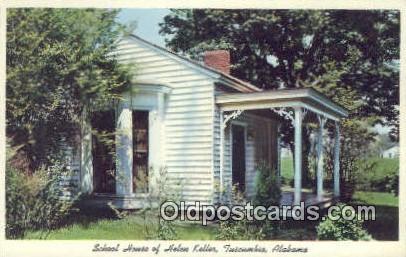 School house of Helen Keller - Tuscumbia, Alabama AL Postcard