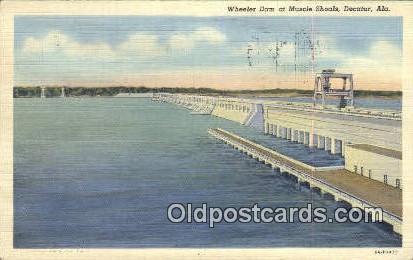 Wheeler Dam, Muscle Shoals - Decatur, Alabama AL Postcard