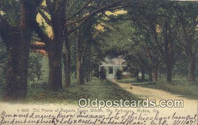 Old Homestead of Augusta Evans Wilson - Mobile, Alabama AL Postcard