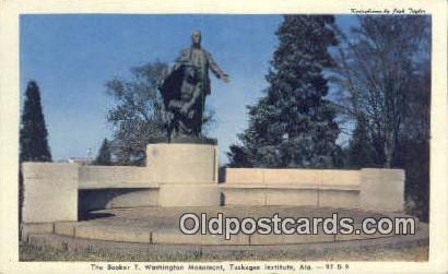Booker T Washington Monument - Tuskege Institue, Alabama AL Postcard