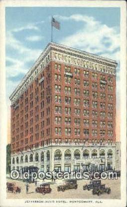 Jefferson Davis Hotel - Montgomery, Alabama AL Postcard
