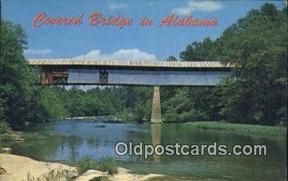 Covered Bridge, Locust Fork - Black Warrior River, Alabama AL Postcard