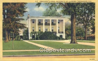President's Home, Unviersity of Alabama - Tuscaloosa Postcard