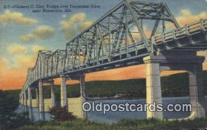 Clement C Clay Bridge - Huntsville, Alabama AL Postcard