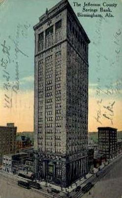 Jefferson County Savings Bank - Birmingham, Alabama AL Postcard