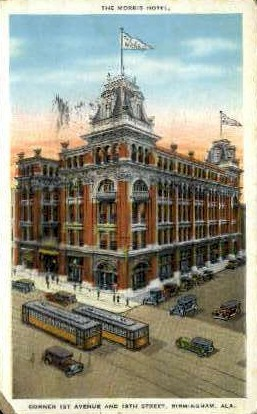 The Morris Hotel - Birmingham, Alabama AL Postcard
