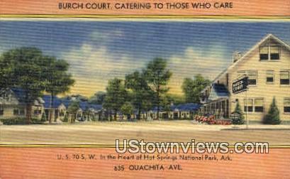 Burch Court - Hot Springs National Park, Arkansas AR Postcard