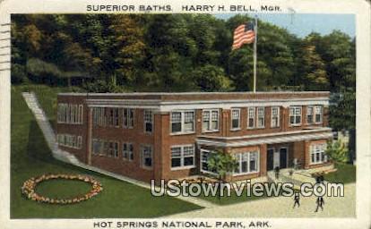 Superior Baths, Harry H Bell, MGR - Hot Springs National Park, Arkansas AR Postcard