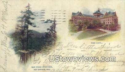 Ozark Mountain, Park Hotel - Hot Springs, Arkansas AR Postcard