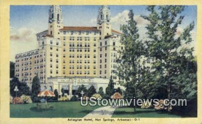 Arlington Hotel - Hot Springs, Arkansas AR Postcard
