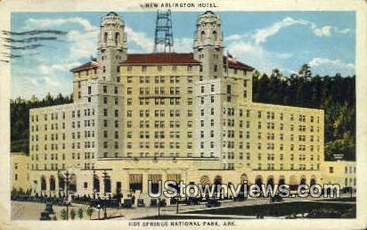 New Arlington Hotel - Hot Springs National Park, Arkansas AR Postcard