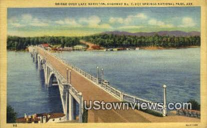Bridge, Lake Hamilton - Hot Springs National Park, Arkansas AR Postcard