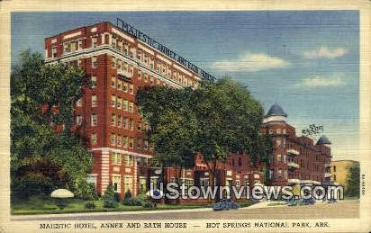 Majestic Hotel, Annex & Bath House - Hot Springs National Park, Arkansas AR Postcard