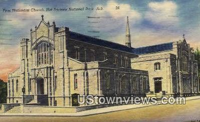 First Methodist Church - Hot Springs National Park, Arkansas AR Postcard