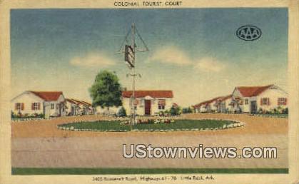 Colonial Tourist Court - Little Rock, Arkansas AR Postcard