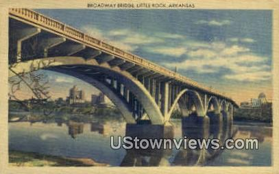 Broadway Bridge - Little Rock, Arkansas AR Postcard