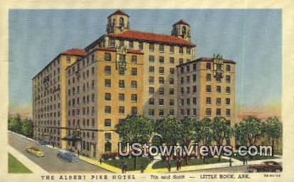 Albert Pike Hotel - Little Rock, Arkansas AR Postcard
