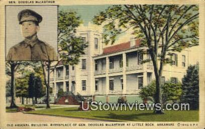 Gen Douglas MacArthur - Little Rock, Arkansas AR Postcard
