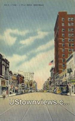 Main Street - Little Rock, Arkansas AR Postcard