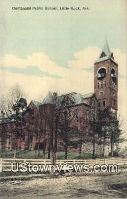 Centennial Public School - Little Rock, Arkansas AR Postcard