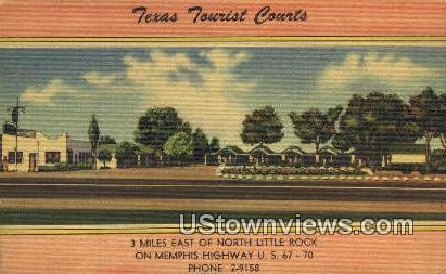 Texas Tourist Courts - North Little Rock, Arkansas AR Postcard
