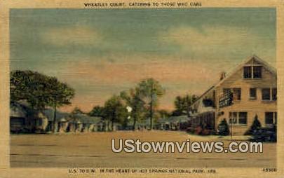 Wheatley Court - Hot Springs National Park, Arkansas AR Postcard