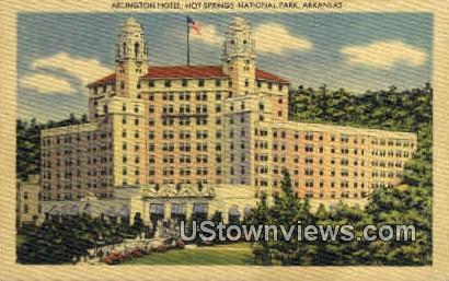 The Arlington Hotel - Hot Springs National Park, Arkansas AR Postcard