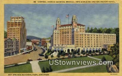 Medical Arts Building & Arlington Hotel - Hot Springs National Park, Arkansas AR Postcard