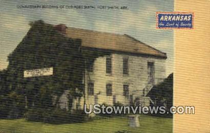 Commissary Building  - Fort Smith, Arkansas AR Postcard