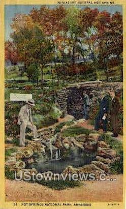 natural Hot Spring - Hot Springs National Park, Arkansas AR Postcard