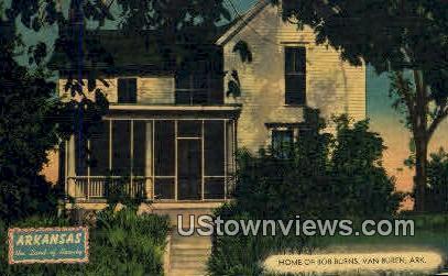 Home of Bob Burns - Van Buren, Arkansas AR Postcard