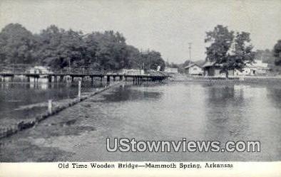 Old Time Wooden Bridge - Mammoth Spring, Arkansas AR Postcard