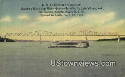 B G Humphrey's Bridge - Lake Village, Arkansas AR Postcard