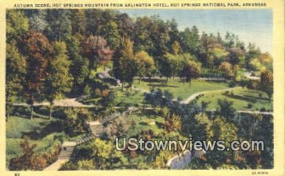 Hot Springs Mounatin, Arlington Hotel - Hot Springs National Park, Arkansas AR Postcard