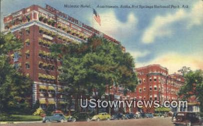 Majestic Hotel, Apartments, Baths - Hot Springs National Park, Arkansas AR Postcard