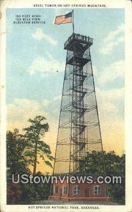 Steel Tower, Hot Springs Mtn - Hot Springs National Park, Arkansas AR Postcard