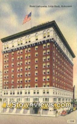 Hotel Lafayette - Little Rock, Arkansas AR Postcard