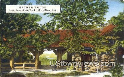 Mather Lodge, Petit jean State Park - Morrilton, Arkansas AR Postcard