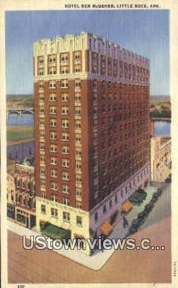 Hotel Ben McGehee - Little Rock, Arkansas AR Postcard