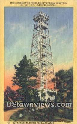 Steel Observation Tower, Hot Springs Mtn - Hot Springs National Park, Arkansas AR Postcard