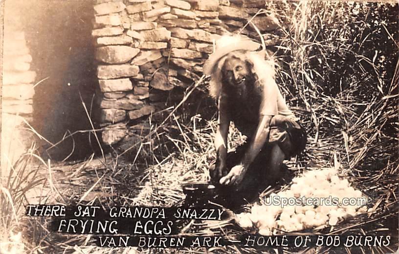 There Sat Grandpa Snazzy Frying Eggs - Van Buren, Arkansas AR Postcard